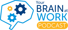 Your Brain at Work podcast logo